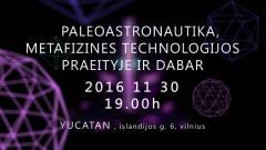 Paleoastronautika, metafizinės technologijos praeityje ir dabar